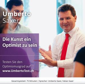 Umberto-Saxer-Download-Hoerbuch-Die-Kunst-ein-Optimist-zu-sein
